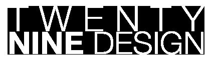 29 design